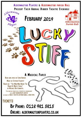 Poster for Lucky Stiff, Aldermaston Players production in February 2019